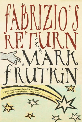 Fabrizio's Return [SIGNED]: Mark Frutkin