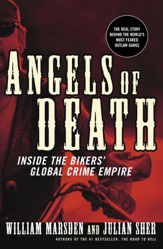 9780676977301: Angels of Death: Inside the Bikers' Global Crime Empire