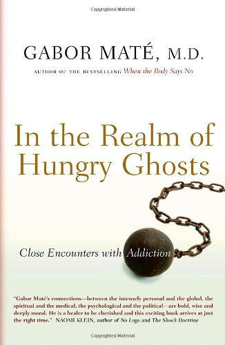 In the Realm of Hungry Ghosts: Close: Mate M.D., Gabor