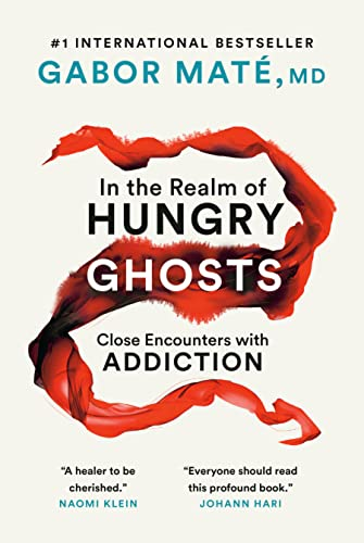 9780676977417: In the Realm of Hungry Ghosts: Close Encounters with Addiction