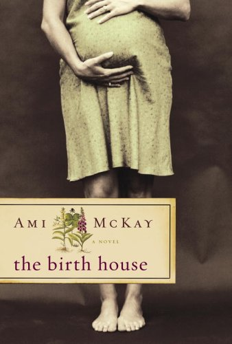 9780676977721: The Birth House