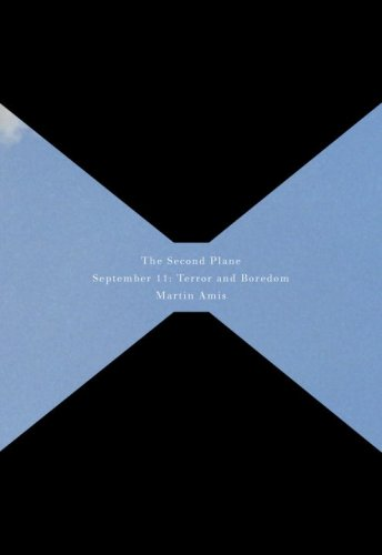 9780676977851: The Second Plane: September 11: Terror and Boredom