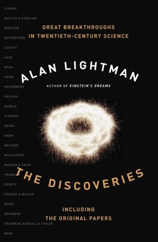 9780676977899: The Discoveries: Great Breakthroughs in 20th-Century Science, Including the Original Papers