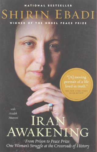 9780676978032: Iran Awakening: From Prison to Peace Prize: One Woman's Struggle at the Crossroads of History