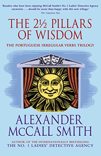 The 2 1/2 Pillars of Wisdom: The Portuguese Irregular Verbs trilogy omnibus (The Portuguese ...