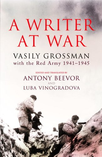 9780676978100: A Writer at War: Vasily Grossman with the Red Army 1941-1945