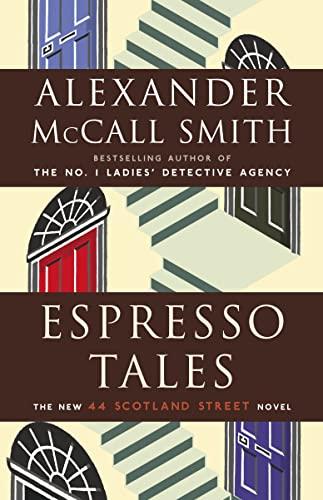 9780676978193: Espresso Tales: The Latest from 44 Scotland Street