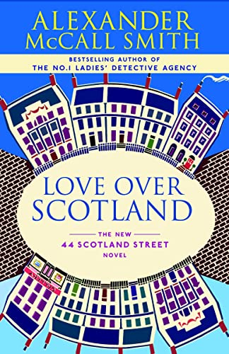 9780676978209: Love Over Scotland (The 44 Scotland Street Series)