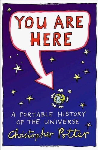 9780676978629: You Are Here: A Portable History of the Universe