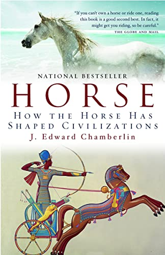 9780676978698: Horse: How the Horse Has Shaped Civilizations