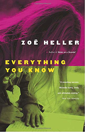Everything You Know (0676978703) by Zoe Heller