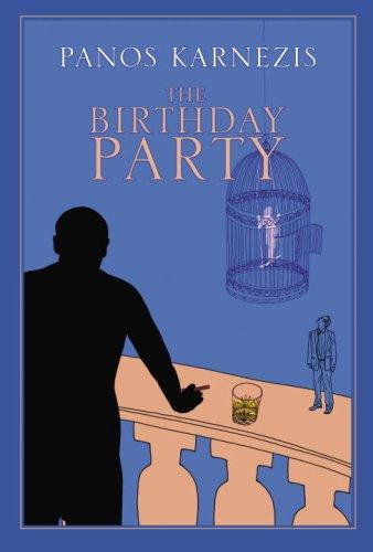 9780676978872: The Birthday Party [Gebundene Ausgabe] by Karnezis, Panos