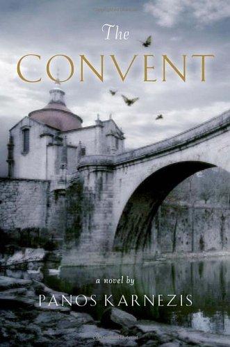 9780676978896: The Convent [Gebundene Ausgabe] by Karnezis, Panos