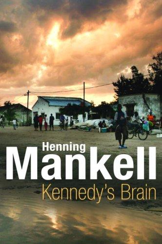 Kennedy's Brain: Henning Mankell