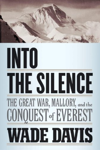 9780676979190: Into the Silence: The Great War, Mallory, and the Conquest of Everest