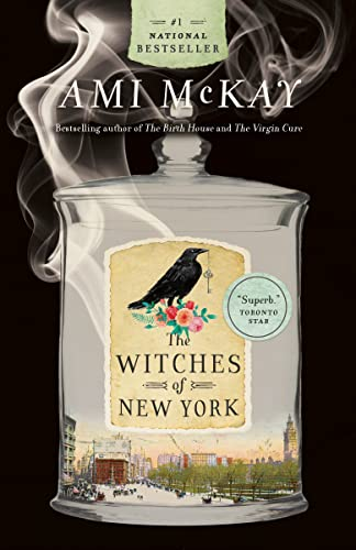 9780676979596: The Witches of New York (Ami McKay's Witches)