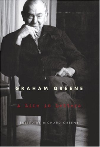 9780676979749: Graham Greene: A Life in Letters