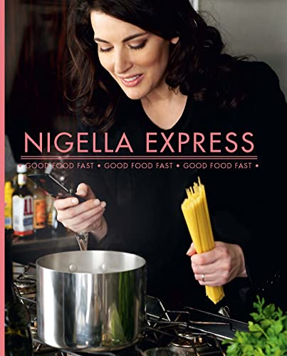 9780676979763: (Nigella Express: 130 Recipes for Good Food, Fast) By Lawson, Nigella (Author) Hardcover on (10 , 2007)