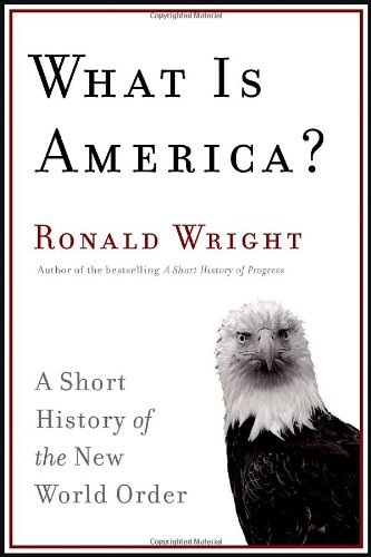 What Is America (Signed First Edition; First: Wright, Ronald