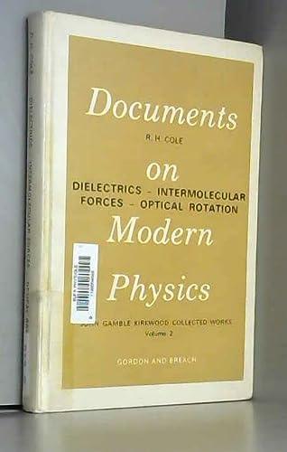 Dielectrics, Intermolecular Forces, Optical Rotation: John Gamble Kirkwood
