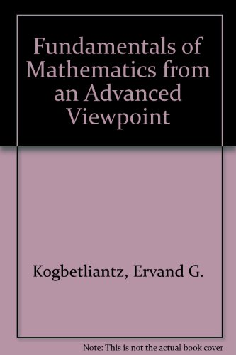 9780677004556: Fundamentals of Mathematics from an Advanced Viewpoint: v. 3