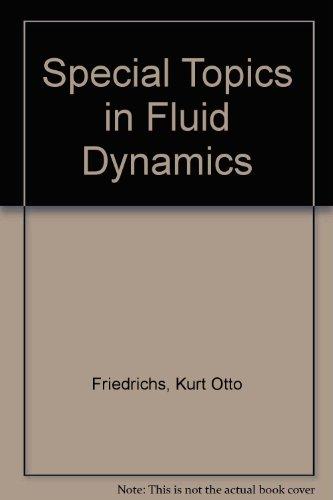 Special Topics in Fluid Dynamics: Friedrichs, K.O.