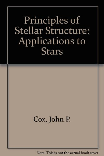 9780677019406: Principles of Stellar Structure: Applications to Stars v. 2