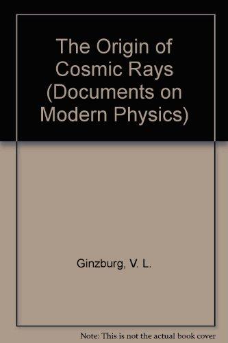9780677019703: The Origin of Cosmic Rays (Documents on Modern Physics)
