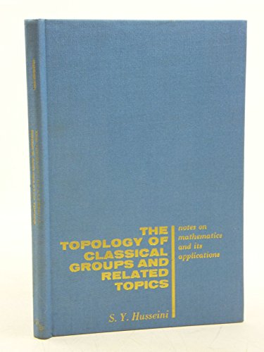 9780677021607: Topology Of Classical Groups And Related Topics