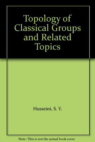 9780677021652: Topology of Classical Groups and Related Topics