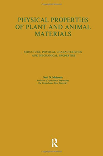 9780677023007: Physical Properties of Plant and Animal Materials. Structure, physical characteristics and mechanical properties