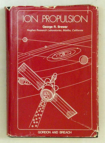 9780677026008: Ion Propulsion: Technology and Applications
