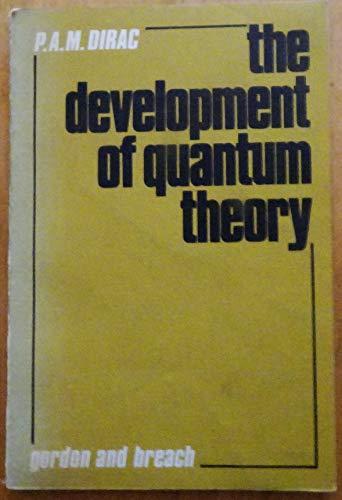 9780677029702: Development of Quantum Theory: J. Robert Oppenheimer Memorial Prize Acceptance Speech