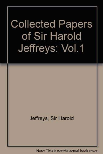 Collected Papers of Sir Harold Jeffreys on Geophysics and Other Sciences. In Six Volumes. [Set of 6...