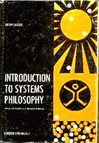 9780677038506: Introduction to Systems Philosophy - Toward a New Paradigm of Contemporary Thought