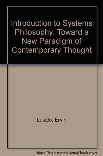 9780677038506: Introduction to Systems Philosophy: Toward a New Paradigm of Contemporary Thought