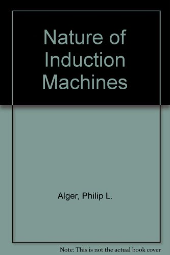 9780677039404: The Nature of Induction Machines