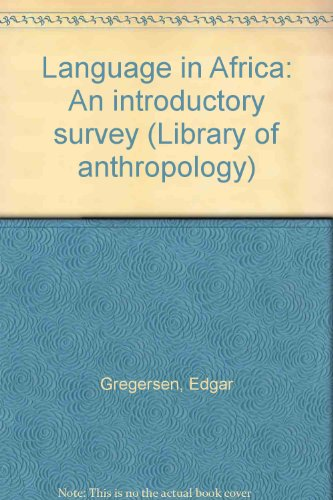 9780677043852: Language in Africa: An introductory survey (Library of anthropology)