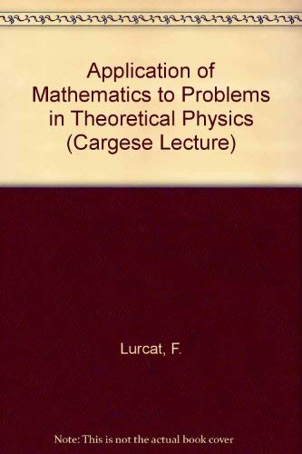 9780677116600: Application of Mathematics to Problems in Theoretical Physics