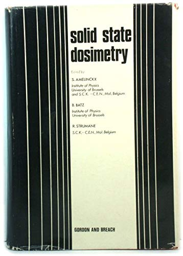 Solid State Dosimetry: Amelinckx, S.; Batz, B. & Strumane, R.