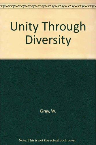 Unity Through Diversity: Gray, W, Rizzo, N D