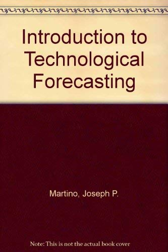 9780677150550: Introduction to Technological Forecasting (The Futurist library, v. 1)