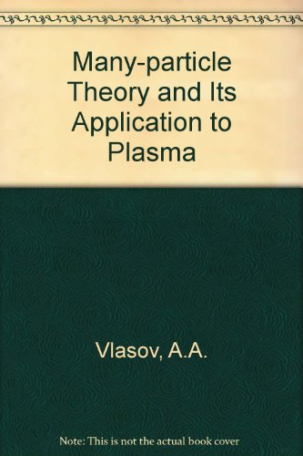 9780677203300: Many-particle Theory and Its Application to Plasma