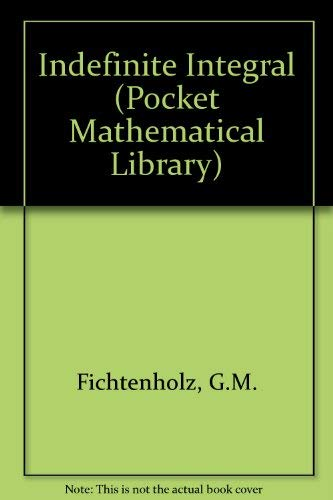 9780677210308: Indefinite Integral (Pocket Mathematical Library)