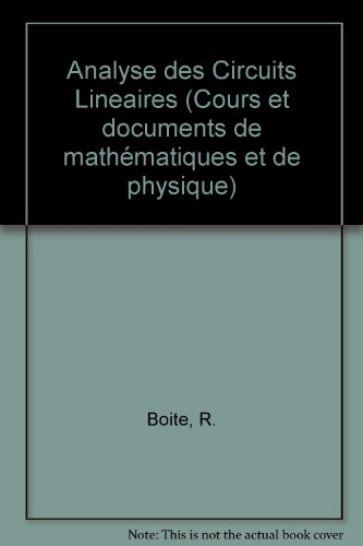 9780677503509: Analyse Des Circuits Lineaires