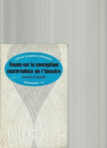 9780677504155: Essais sur la Conception Materialiste de l'Histoire (Sciences Humaines et Philosophie)