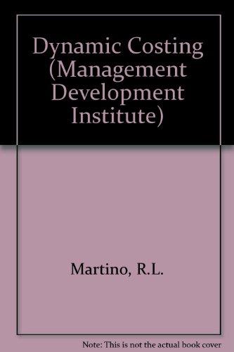 Dynamic costing: Martino, Rocco L.