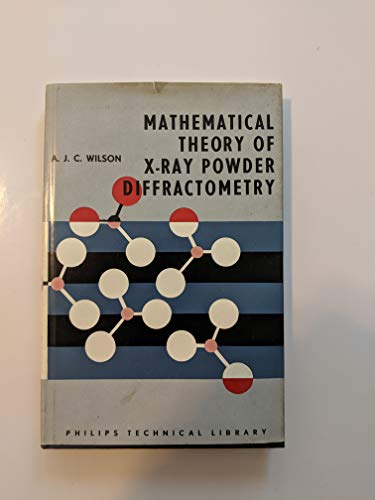 9780677611501: Mathematical Theory of X-ray Powder Diffractometry