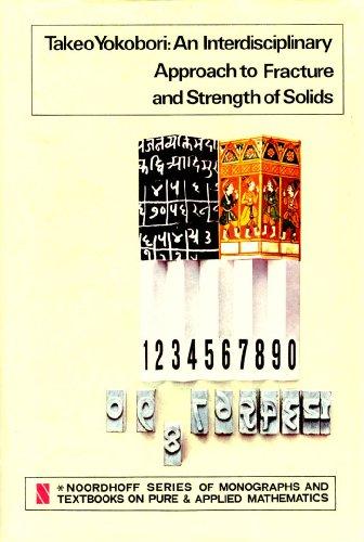 An Interdisciplinary Approach to Fracture and Strength: Yokobori, T