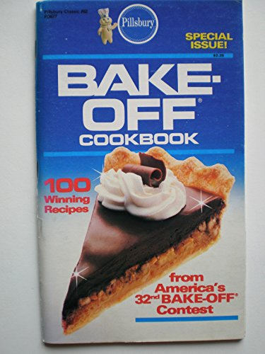 Bake-Off Cookbook: Special Issue: Pillsbury Classic #62: Tony Desantis, Janet